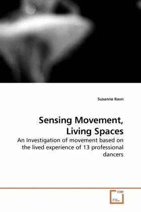 Sensing Movement, Living Spaces - Ravn, Susanne