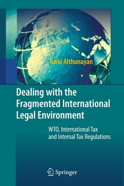 Dealing with the Fragmented International Legal Environment - Althunayan, Turki