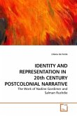 IDENTITY AND REPRESENTATION IN 20th CENTURY POSTCOLONIAL NARRATIVE