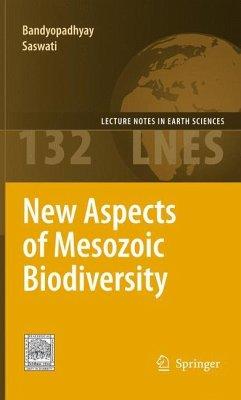 New Aspects of Mesozoic Biodiversity - Bandyopadhyay, Saswati