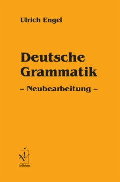 Deutsche Grammatik - Engel, Ulrich