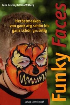 Funky Faces Herbstmasken - Reiche, Rene; Wilberg, Bettina