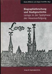 Biographieforschung und Stadtgeschichte