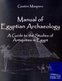 Manual of Egyptian Archaeology - Maspero, Gaston