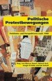 Politische Protestbewegungen