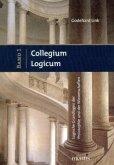 Collegium Logicum - Logische Grundlagen der Philosophie und der Wissenschaften Band 1