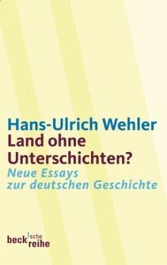 Land ohne Unterschichten? - Wehler, Hans-Ulrich