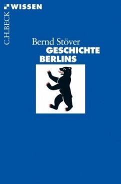 Geschichte Berlins - Stöver, Bernd
