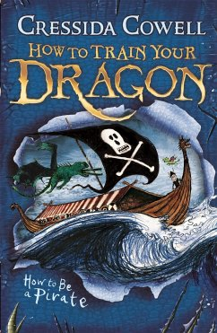 How to Train Your Dragon 02: How To Be A Pirate - Cowell, Cressida