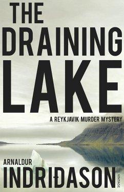 The Draining Lake - Indridason, Arnaldur