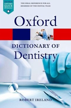 A Dictionary of Dentistry - Ireland, Robert