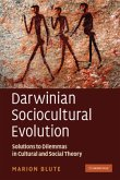Darwinian Sociocultural Evolution: Solutions to Dilemmas in Cultural and Social Theory