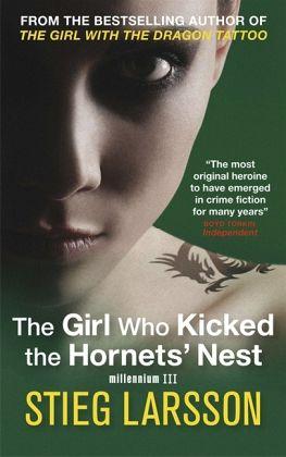 Girl Who Kicked the Hornet's Nest - Larsson, Stieg