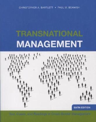 Transnational Management - Bartlett, Christopher A.; Beamish, Paul W.