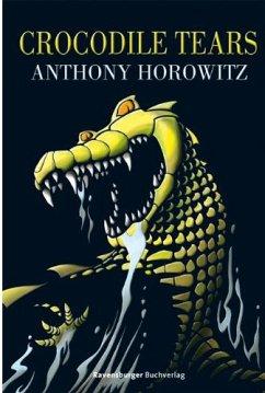 Crocodile Tears / Alex Rider Bd.8 - Horowitz, Anthony