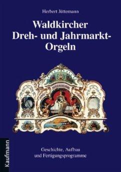 Waldkircher Dreh- und Jahrmarkt-Orgeln