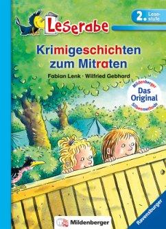 Krimigeschichten zum Mitraten / Leserabe - Lenk, Fabian; Gebhard, Wilfried