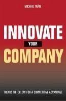 Innovate your company - Träm, Michael