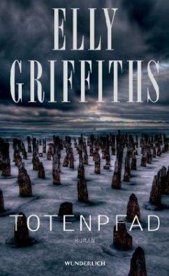 Totenpfad / Ruth Galloway Bd.1 - Griffiths, Elly