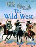 100 Facts Wild West