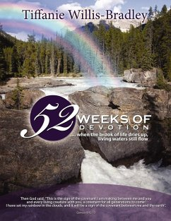 52 Weeks of Devotion: .... When the Brook of Life Dries Up, Living Waters Still Flow