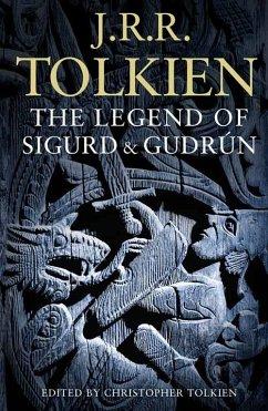 The Legend of Sigurd and Gudrún - Tolkien, J. R. R.