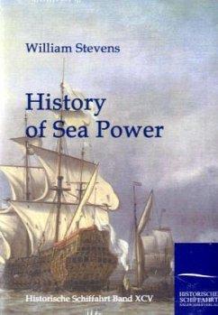 History of Sea Power - Stevens, William