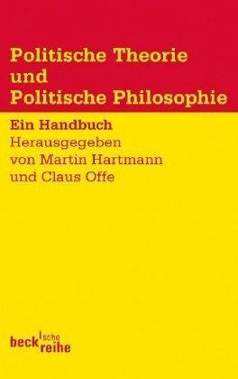 Politische Theorie und Politische Philosophie - Hartmann, Martin / Offe, Claus (Hrsg.)