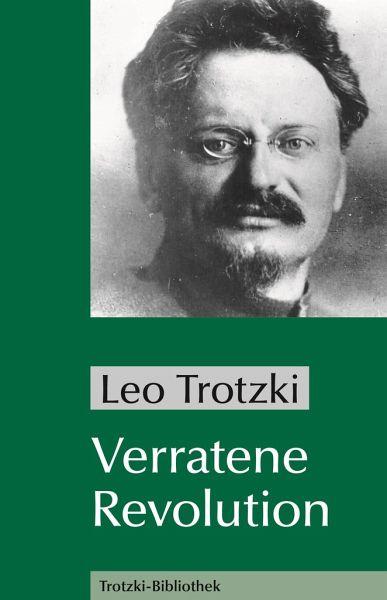 Verratene Revolution - Trotzki, Leo