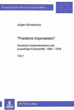 'Friedliche Imperialisten' - Kloosterhuis, Jürgen