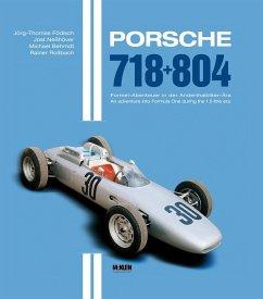 Porsche 718 + 804 - Födisch, Jörg-Thomas; Neßhöver, Jost; Rossbach, Rainer; Behrndt, Michael
