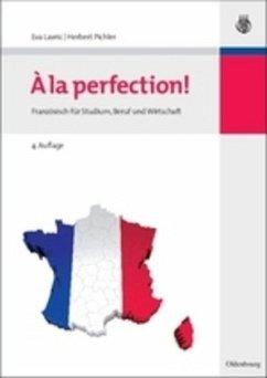 A la perfection! - Lavric, Eva; Pichler, Herbert