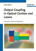 Output Coupling in Optical Cavities and Lasers