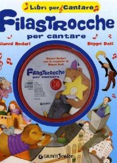 Filastrocche per cantare. Con CD Audio - Rodari, Gianni Dati, Beppo
