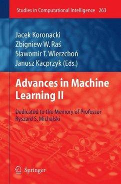 Advances in Machine Learning II - Koronacki, Jacek / Ras, Zbigniew W. / Wierzchon, Slawomir T. et al. (Hrsg.)