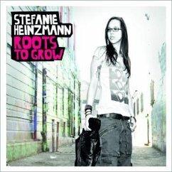 Roots To Grow - Stefanie Heinzmann