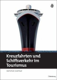 Kreuzfahrten und Schiffsverkehr im Tourismus