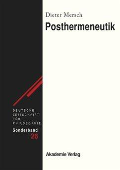 Posthermeneutik - Mersch, Dieter