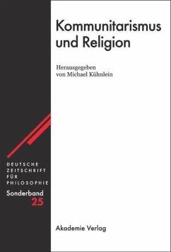 Kommunitarismus und Religion - Kühnlein, Michael (Hrsg.)