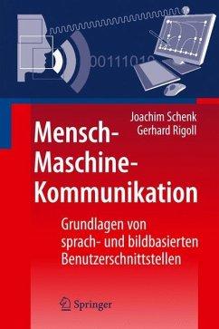 Mensch-Maschine-Kommunikation - Schenk, Joachim; Rigoll, Gerhard