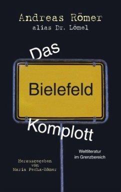 Das Bielefeld-Komplott