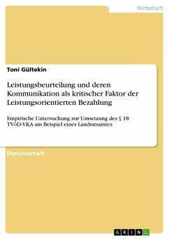 Leistungsbeurteilung und deren Kommunikation als kritischer Faktor der Leistungsorientierten Bezahlung