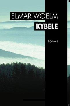 Kybele - Woelm, Elmar; Woelm, Elmar