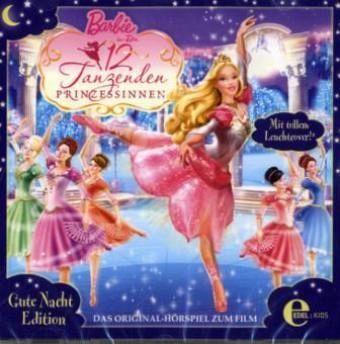 barbie in die 12 tanzenden prinzessinnen 1 audio cd gute nacht edition h rbuch. Black Bedroom Furniture Sets. Home Design Ideas