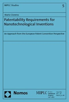 Patentability Requirements for Nanotechnological Inventions - Cisneros, Mario