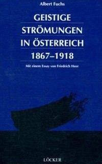 Geistige Strömungen in Österreich 1867 - 1918