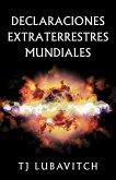 Declaraciones Extraterrestres Mundiales