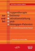 Gruppentherapie zur Abstinenz- und Motivationsstärkung bei Opiat-Abhängigen Patienten (GAMOA)