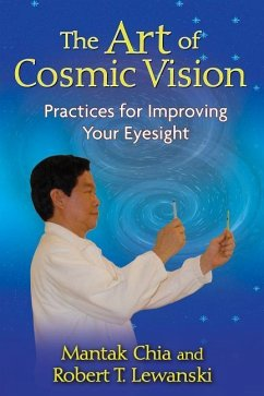 The Art of Cosmic Vision: Practices for Improvi...