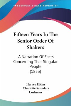 Fifteen Years In The Senior Order Of Shakers